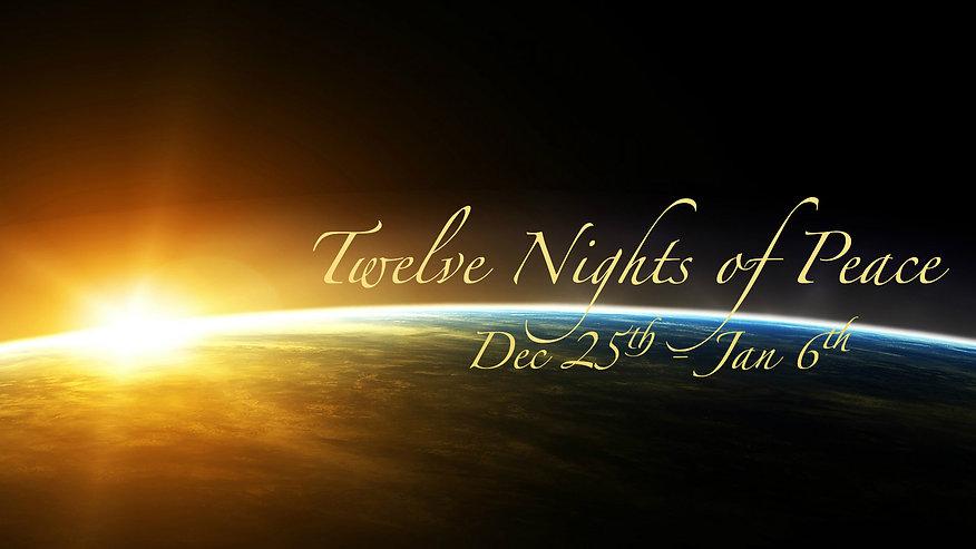 Twelve Holy Nights Meditations -  12 Nights of Peace