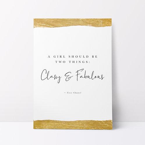 'Be Classy & Fabulous' Print