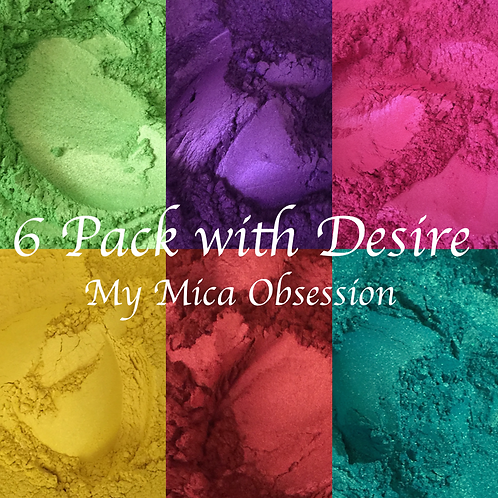 Mica/Neon Six Pack Special with Desire