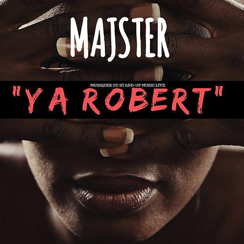 YA ROBERT - (ALBUM- CD Dédicacé)