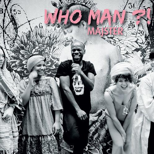 WHO MAN ?! - (EP-CD Dédicacé)