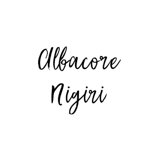 ALBACORE NIGIRI $5.25