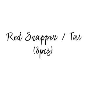 RES SNAPPER / TAI (8pcs) $17.85