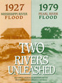 Two Rivers Unleashed.jpg