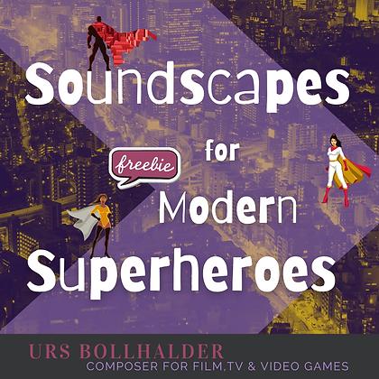 Soundscapes for Modern Superheroes Freebie