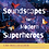 Thumbnail: Soundscapes for Modern Superheroes