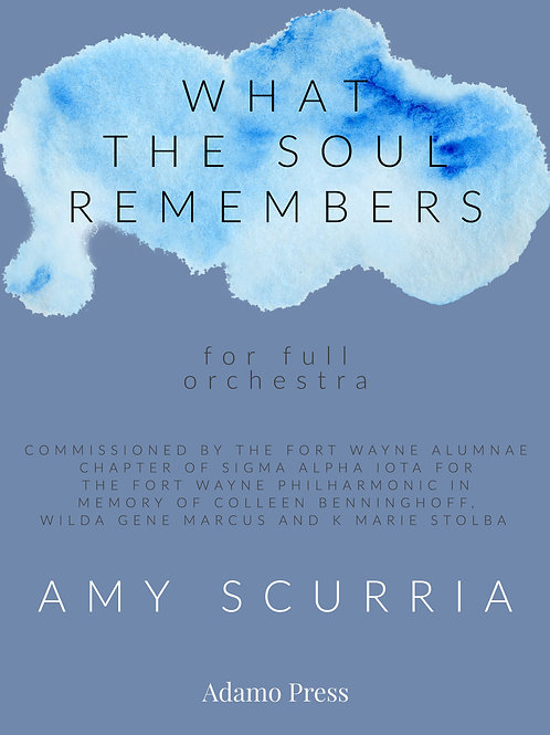 What the Soul Remembers for full orchestra