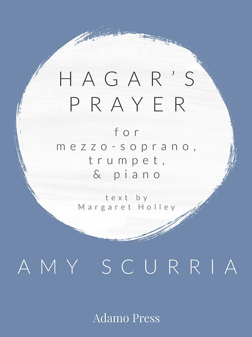 Hagar's Prayer for mezzo-soprano, trumpet, & piano