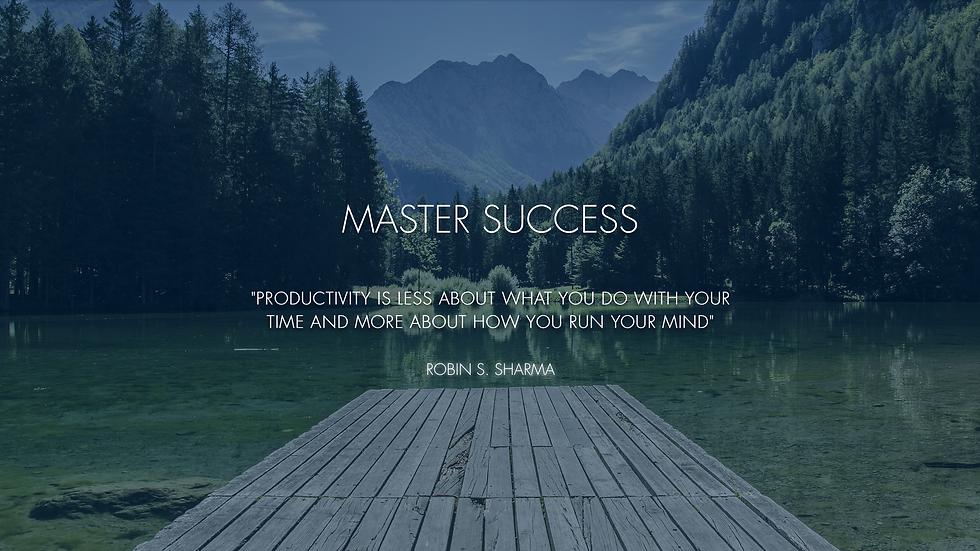 Master Success