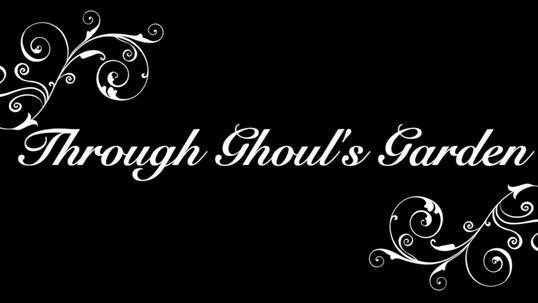 Through Ghoul's Garden teaser.mov