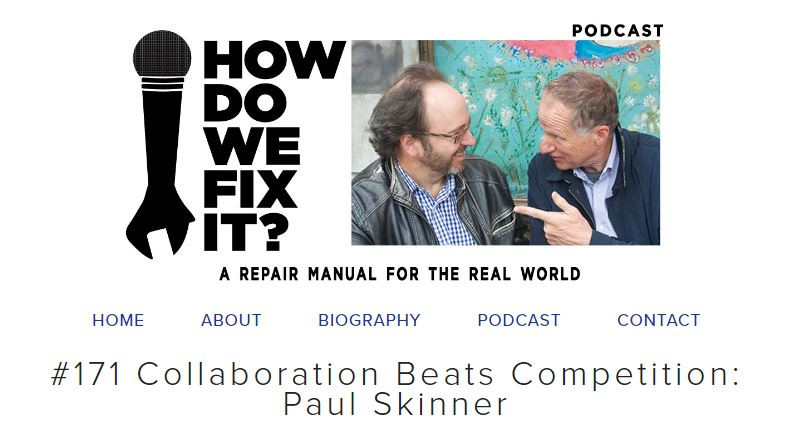 Paul Skinner interviewed about Collaborative Advantage on How do we fix it?