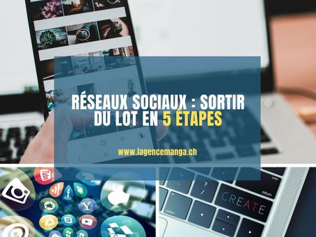 Réseaux sociaux : sortir du lot en 5 étapes