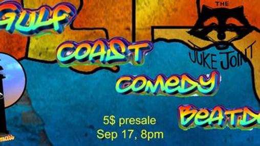 Gulf Coast Comedy Beatdown