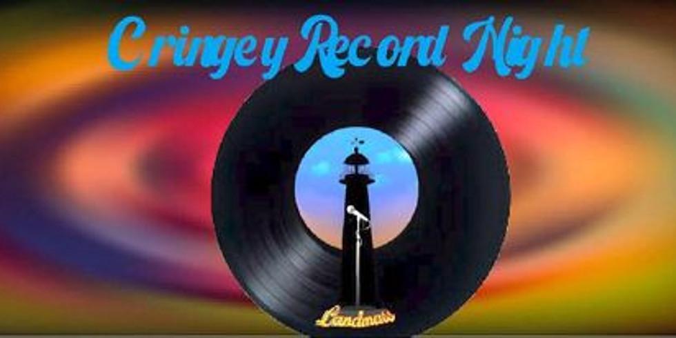 Cringey Record Night