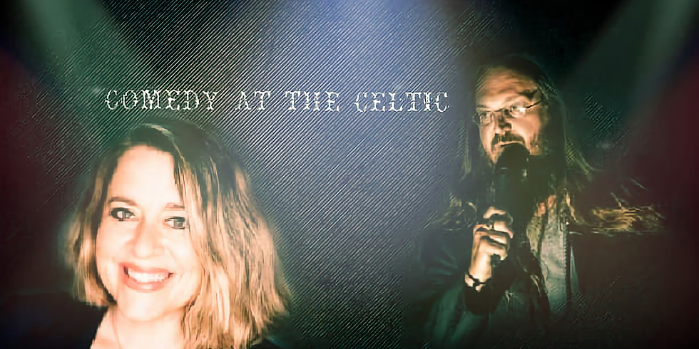 Comedy at the Celtic