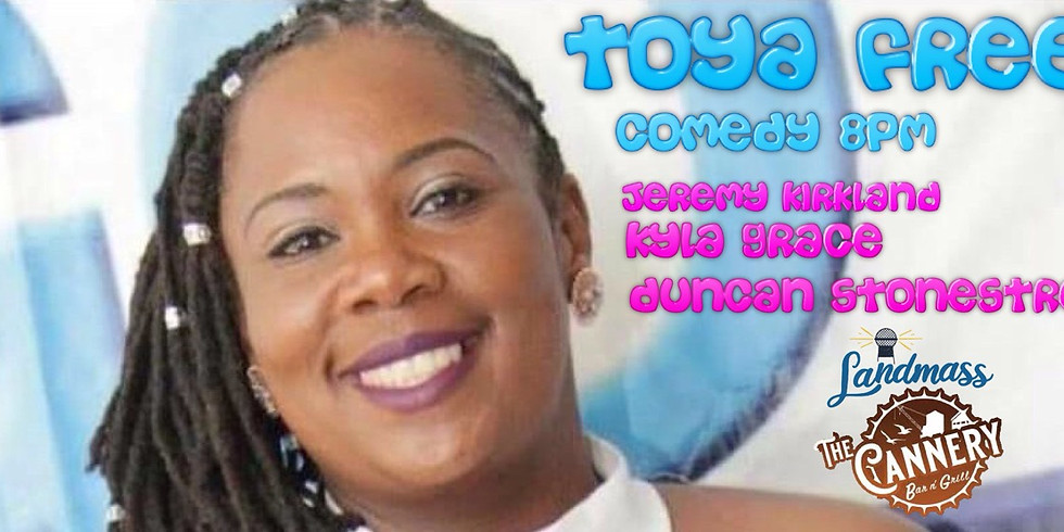 Toya Free Live at The Cannery