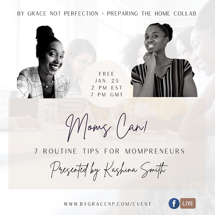 Brand Collab: Moms Can! 7 Routine Tips for Mompreneurs ft. Preparing the Home
