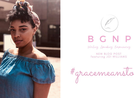 #GraceMeansToMe by Joi Williams