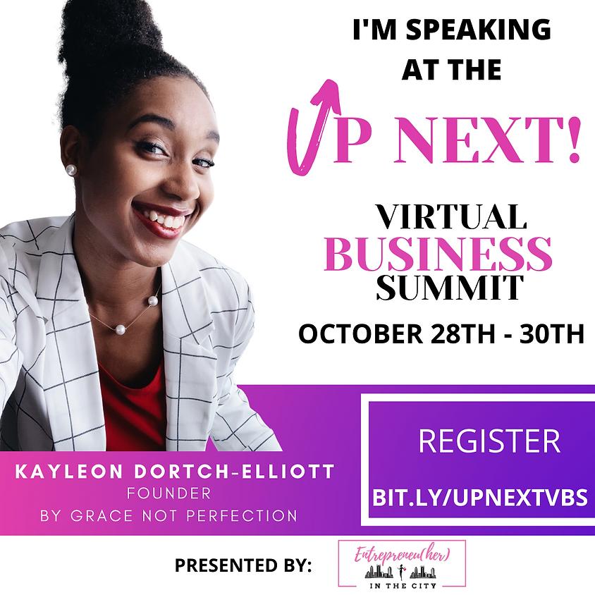 Up Next Virtual Business Summit