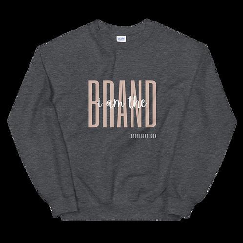 I Am the Brand Sweatshirt