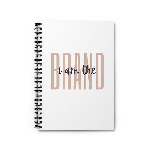 I Am the Brand Spiral Notebook - Ruled Line