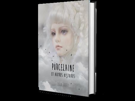 Porcelaine et autres histoires