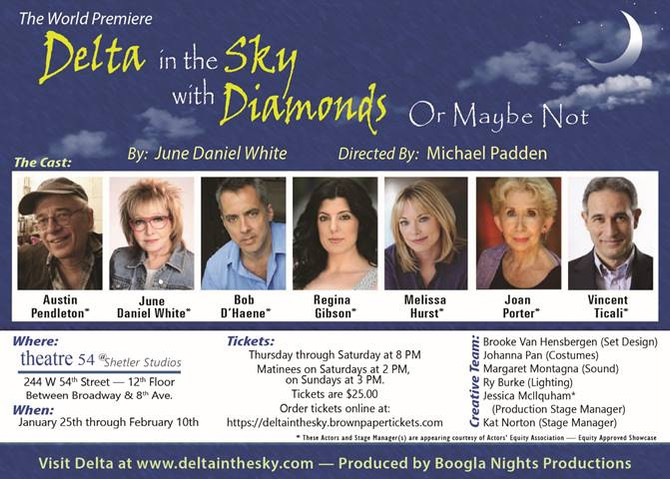 DELTA IN THE SKY WITH DIAMONDS (OR MAYBE NOT) featuring Austin Pendleton, Melissa Hurst, June Daniel