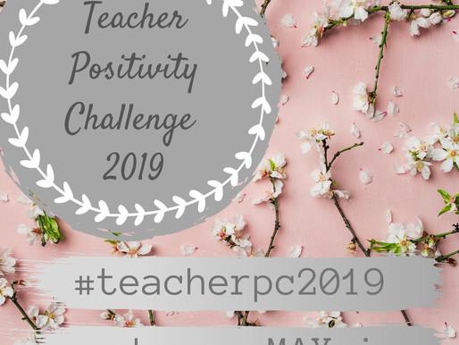 Teacher Positivity Challenge 2019
