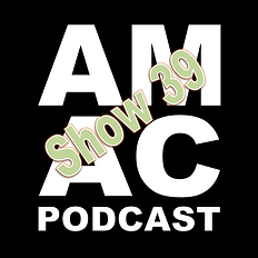 AMAC Podcast Show 39.png
