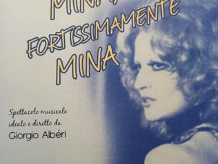Spettacolo musicale: Mina Fortissimamente Mina!
