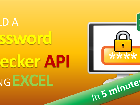 How to Build a Password Checker API in 5 Minutes using Excel