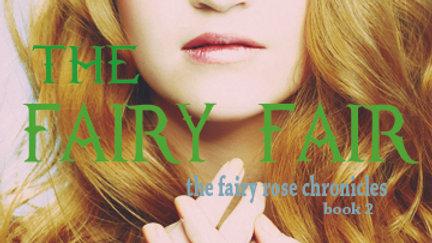 Signed Fairy Fair (Fairy Rose Chronicles  #2) Paperback
