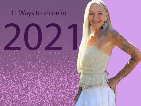 11 Ways to Shine in 2021