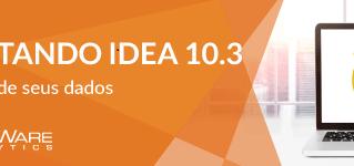Lançado IDEA 10.3 !
