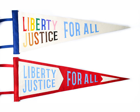 Liberty & Justice For All Pennant