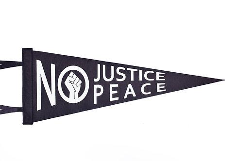 """""""No Justice , No Peace"""" Pennant"""