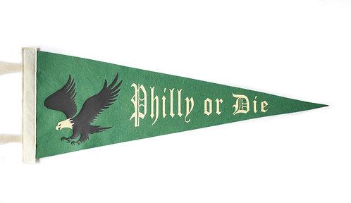 """""""Philly or Die"""" Hunter Pennant"""