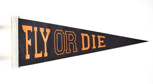 """""""Fly or Die"""" Black/Orange Pennant"""