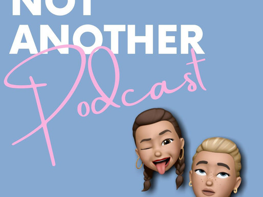 INTRODUCING NOT ANOTHER PODCAST