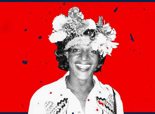 REMEMBERING MARSHA P. JOHNSON & HER LEGACY