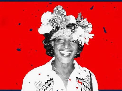 REMEMBERING MARSHA P. JOHNSON & HER LEGACY
