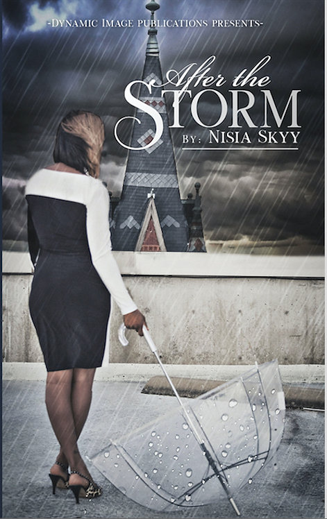 After the Storm by Nisia Skyy