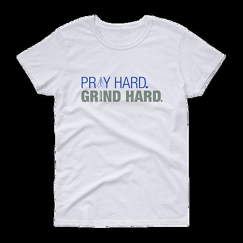 Pray Hard. Grind Hard. Tee