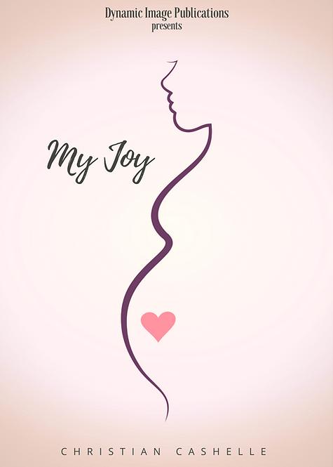 My Joy by Christian Cashelle
