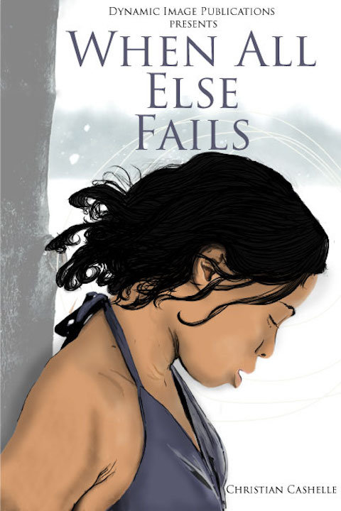 When All Else Fails by Christian Cashelle
