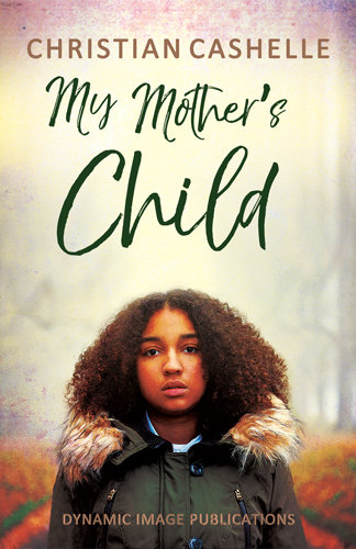 My Mother's Child by Christian Cashelle