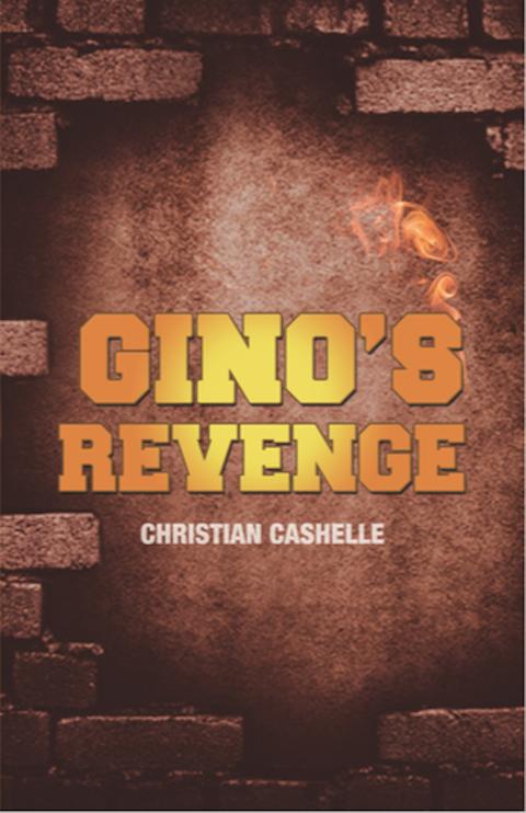 Gino's Revenge by Christian Cashelle