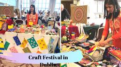 Craft Festival in Dublin
