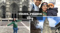 Tours, France Vlog