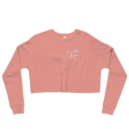 "Women's Crop ""For The Boys"" Sweatshirt - Mauve"